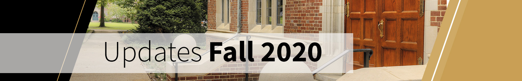 banner that says updates fall 2020